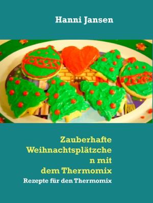 Zauberhafte Weihnachtsplätzchen mit dem Thermomix TM5