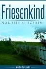 Vergrößerte Darstellung Cover: Friesenkind. Externe Website (neues Fenster)