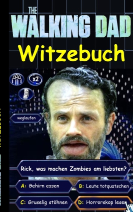 The walking Dad - Witzebuch