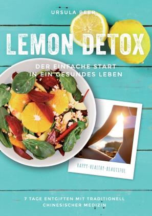 Lemon Detox - der einfache Start in ein gesundes Leben