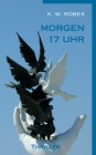 Vergrößerte Darstellung Cover: Morgen 17 Uhr. Externe Website (neues Fenster)