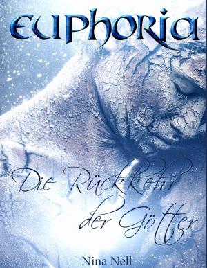 Euphoria - Die Rückkehr der Götter