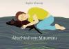 Abschied von Maumau