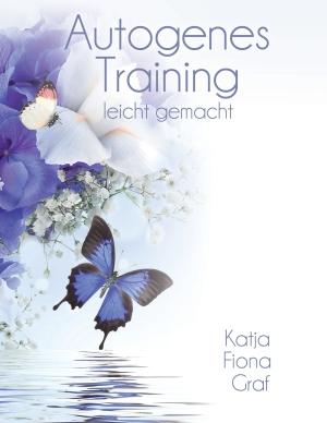 Autogenes Training leicht gemacht