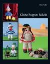 Vergrößerte Darstellung Cover: Kleine Puppen häkeln. Externe Website (neues Fenster)