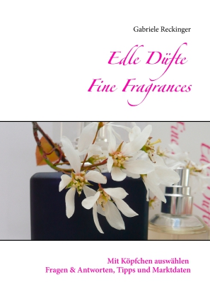 Edle Düfte, Fine Fragrances