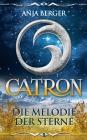 Catron - Die Melodie der Sterne