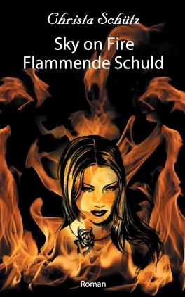 Sky on Fire - Flammende Schuld