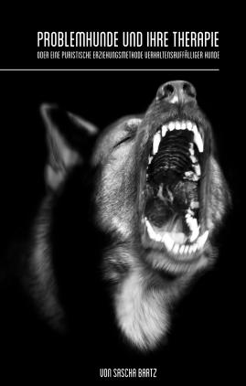 Problemhunde und ihre Therapie