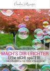 Vergrößerte Darstellung Cover: Mach's dir leichter!. Externe Website (neues Fenster)