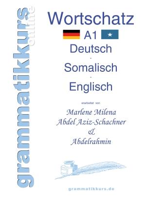 Wortschatz Deutsch - Somalisch - Englisch A1