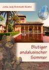 Blutiger andalusischer Sommer