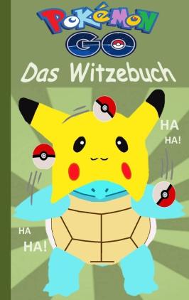 Pokemon GO - Das Witzebuch