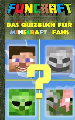 Funcraft - das Quizbuch für Minecraft-Fans