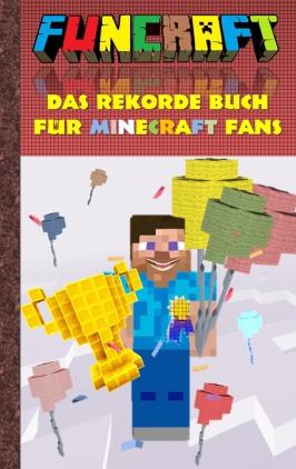 Funcraft - das Rekordebuch für Minecraft-Fans