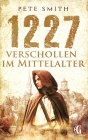 1227 - Verschollen im Mittelalter