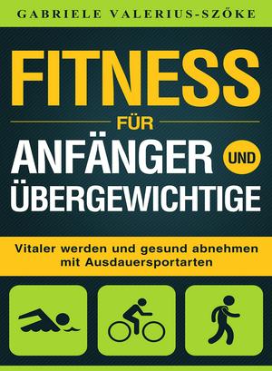 Fitness für Anfänger und Übergewichtige