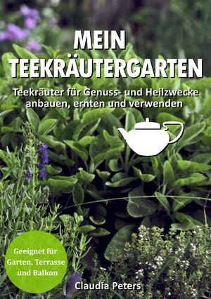 Mein Teekräutergarten