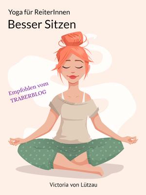 Yoga für ReiterInnen, besser Sitzen