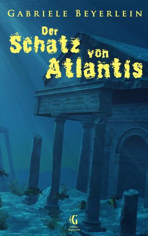 ¬Der¬ Schatz von Atlantis