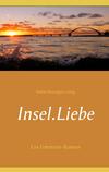 Vergrößerte Darstellung Cover: Insel.Liebe. Externe Website (neues Fenster)