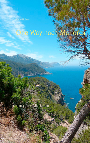 One Way nach Mallorca