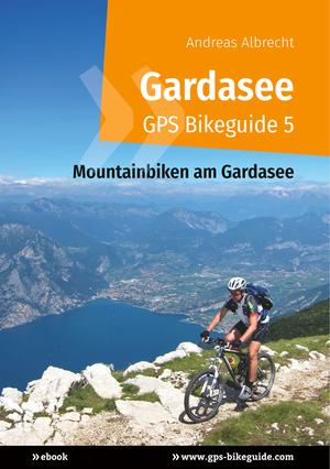 Gardasee - GPS Bikeguide 5
