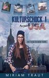 Vergrößerte Darstellung Cover: Kulturschock! Au-pair USA. Externe Website (neues Fenster)