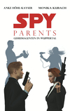 Spy Parents