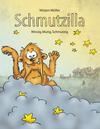 Vergrößerte Darstellung Cover: Schmutzilla. Externe Website (neues Fenster)