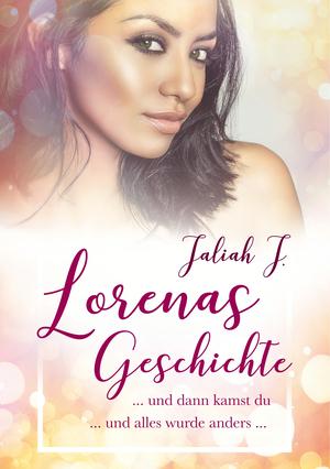 Lorenas Geschichte