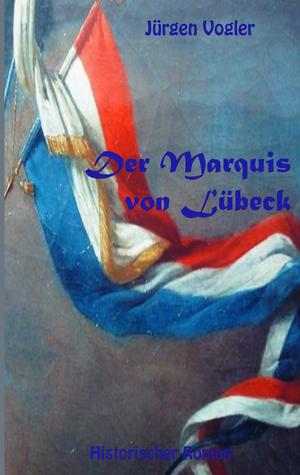 ¬Der¬ Marquis von Lübeck