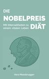 ¬Die¬ Nobelpreis-Diät