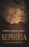 Sephiria - Der Ring der Wächter