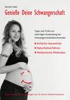 Genieße Deine Schwangerschaft