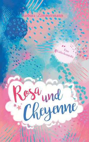 Rosa und Cheyenne