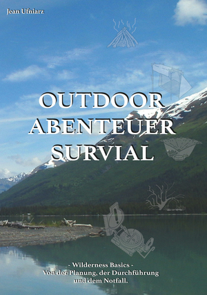 Outdoor, Abenteuer, Survival