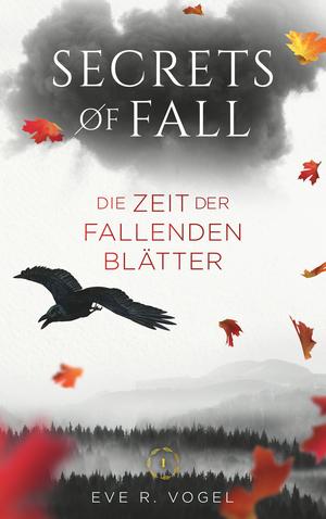 ¬Die¬ Zeit der fallenden Blätter