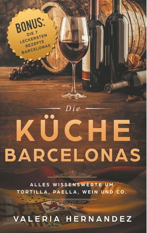¬Die¬ Küche Barcelonas