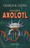 Projekt Axolotl