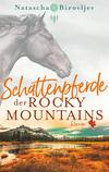 Vergrößerte Darstellung Cover: Schattenpferde der Rocky Mountains. Externe Website (neues Fenster)