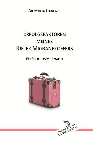 Erfolgsfaktoren meines Kieler Migränekoffers