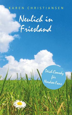 Neulich in Friesland