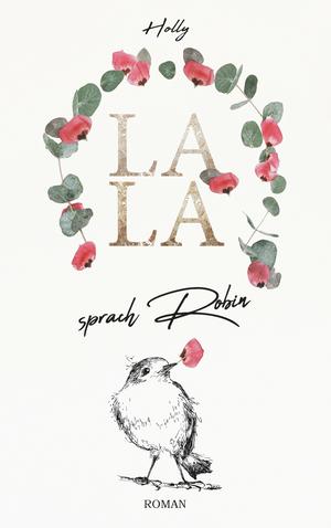 Lala sprach Robin