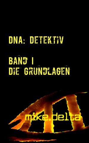 DNA: Detektiv