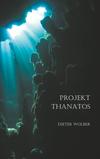Projekt Thanatos