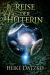 Vergrößerte Darstellung Cover: Reise der Hüterin. Externe Website (neues Fenster)