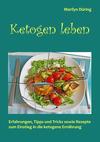 Vergrößerte Darstellung Cover: Ketogen Leben. Externe Website (neues Fenster)