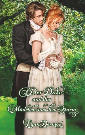 ¬Der¬ Duke und das Mädchen aus dem Sturm