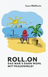 en: Link auf das größere Bild: Roll.on. External link opens new window